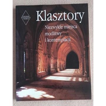 Klasztory niezwykłe miejsca modlitwy kontemplacji