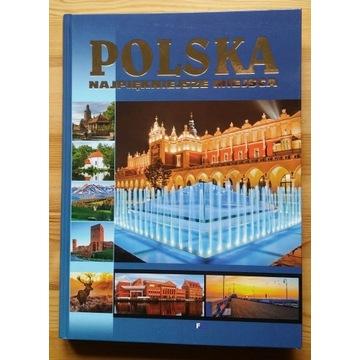POLSKA najpiękniejsze miejsca  duży format 384 s.
