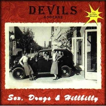 DEVILS & SOEHNE - Sex, Drugs & Hillbilly CD