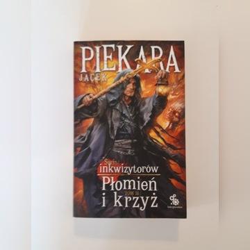 Jacek Piekara - Płomień i krzyż t II