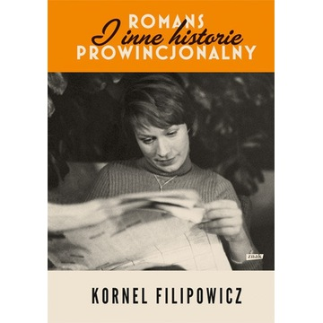 Romans prowincjonalny Kornel Filipowicz