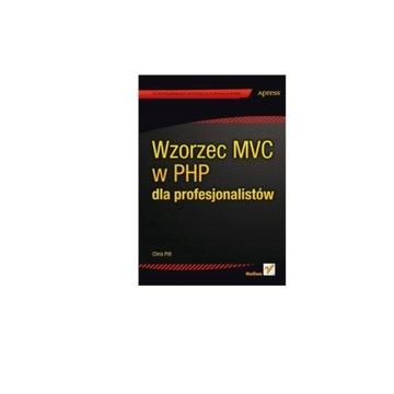 Wzorzec MVC w PHP dla profesjonalistów Pitt Chris