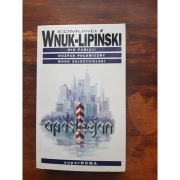 """Edmund Wnuk-Lipiński - """"Wir pamięci i......"""". NOWA"""