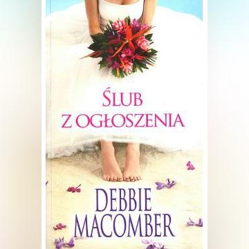 ŚLUB Z OGŁOSZENIA - Debbie Macomber