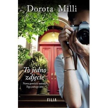 Dorota Milli - To jedno zdjęcie