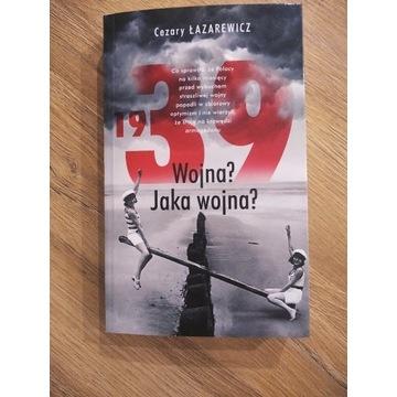 1939 Wojna? Jaka wojna