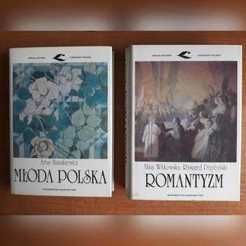 Witkowska  ROMANTYZM, Hutnikiewicz  MŁODA POLSKA