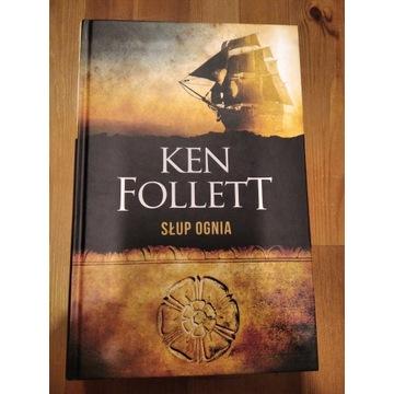 Ken Follett. Słup ognia.