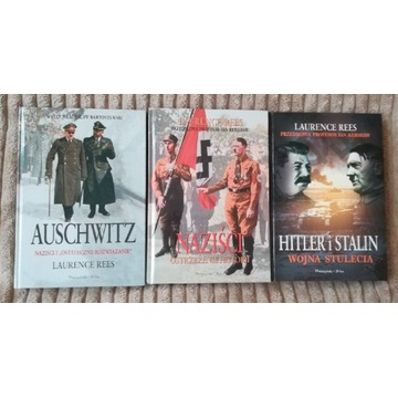 Laurence Rees - Auschwitz; Hitler i Stalin;Naziści