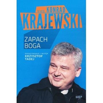 Zapach Boga Kard. Kondrad Krajewski