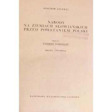 Narody na ziemiach słowiańskich Lelewel unikat