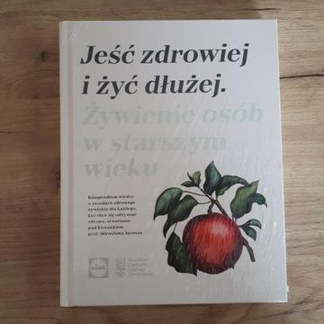 """""""Jeść zdrowiej i żyć dłużej"""" książka Lidl"""