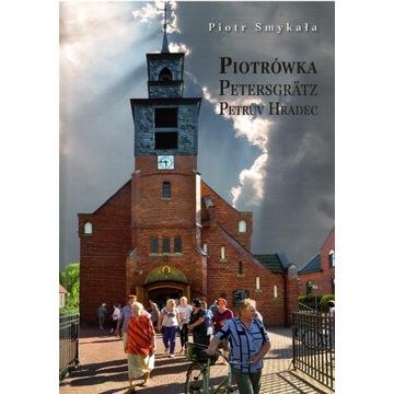 PIOTRÓWKA ,P.SMYKAŁA 2012