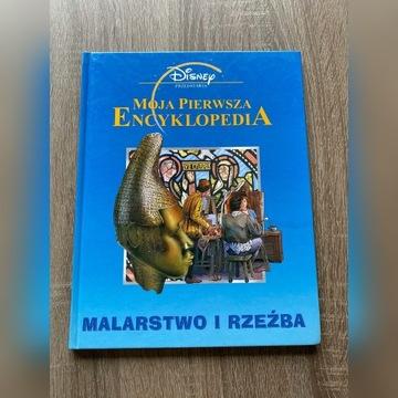 Moja pierwsza encyklopedia - Malarstwo i rzeźba