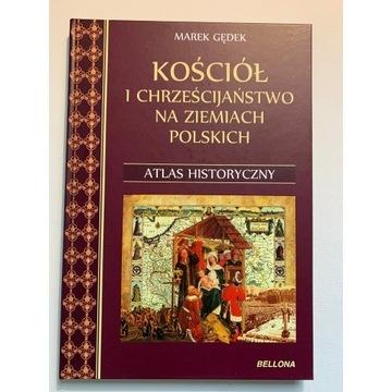 Atlas Historyczny Kościół i Chrześcijaństwo