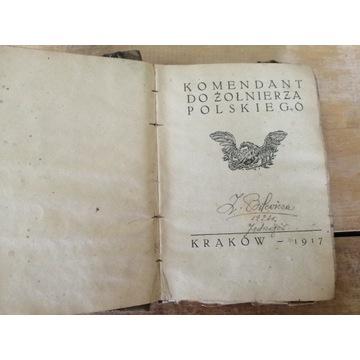 Stara książka KOMENDANT DO ŻOŁNIERZA POLSKIEGO