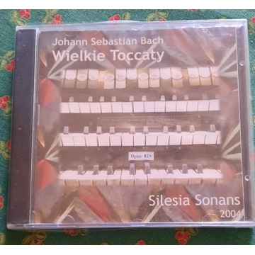 Jan Sebastian Bach Wielkie toccaty (na organy)