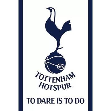 Plakat Tottenham Hotspur FC - To Dare Is To Do