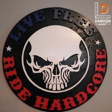 Dekor ścienny Live Free Ride Hardcore , na ścianę
