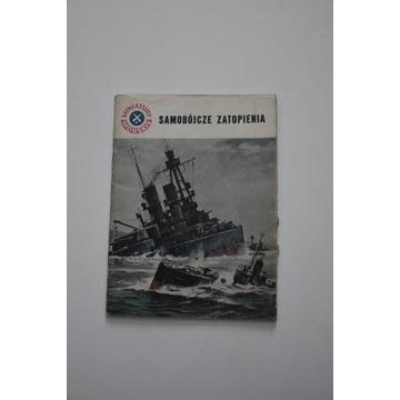 Samobójcze zatopienia 1969r. Wyd. Morskie
