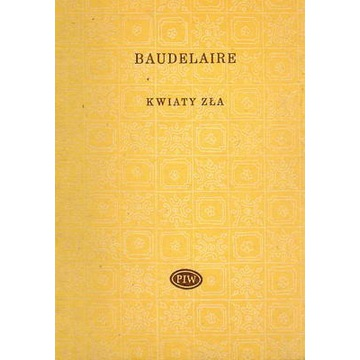 Kwiaty zła - Baudelaire