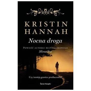Nocna droga Kristin Hannah