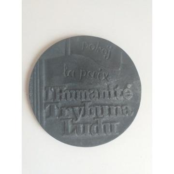 Medal I'Humanite Trybuna Ludu