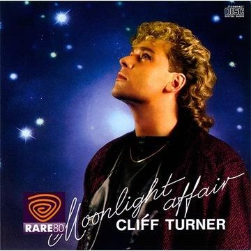 CLIFF TURNER Moonlight Affair