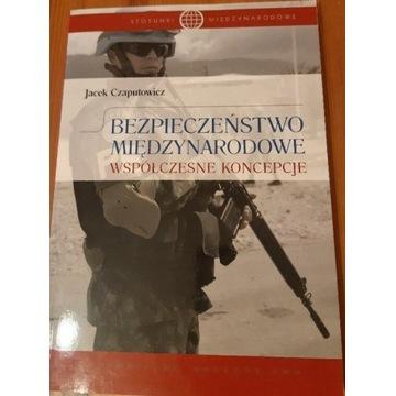 Bezpieczeństwo Międzynarodowe  J.Czaputowicz