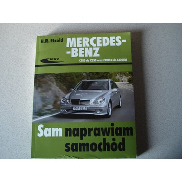 SAM NAPRAWIAM SAMOCHÓD MERCEDES-BENZ C180 -C350
