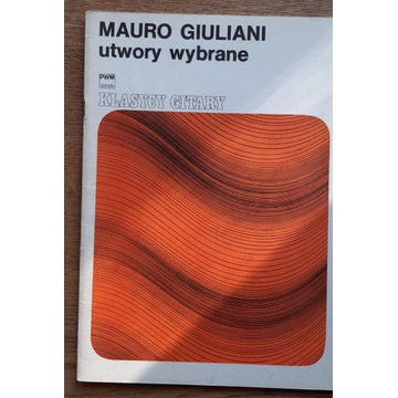 Mauro Giuliani - utwory wybrane na gitarę
