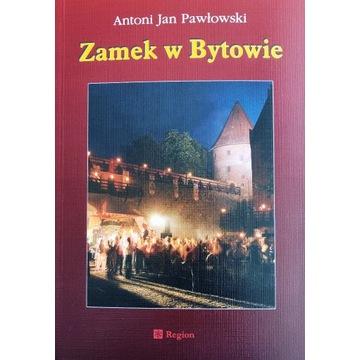 ZAMEK W BYTOWIE - Antoni Jan Pawłowski