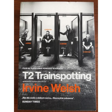 T2 TRAINSPOTTING (PORNO), Irvine Welsh