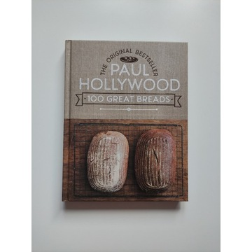 100 Great Breads - Paul Hollywood