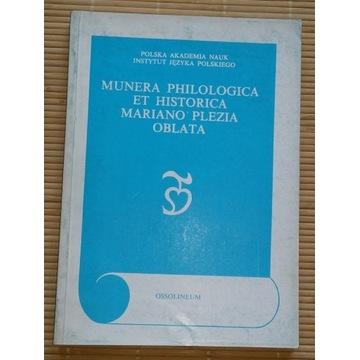 MUNERA PHILOLOGICA et HISTORICA Marian Plezia 1988