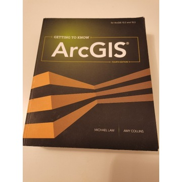 Getting to Know ArcGIS, fourth edition