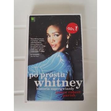 Po prostu Whitney. Historia supergwiazdy. J.Parish