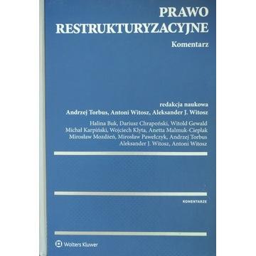 Prawo restrukturyzacyjne Komentarz