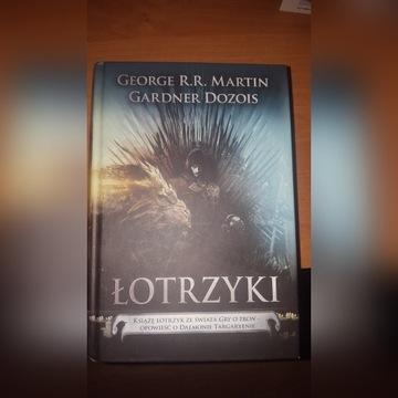 """George R.R. Martin """"Łotrzyki"""""""