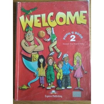 Welcome 2 Pupil's Book Szkoła Podstawowa