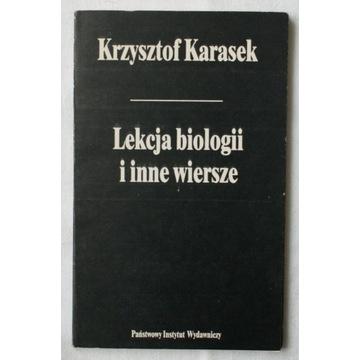 Lekcja biologii i inne wiersze Krzysztof Karasek