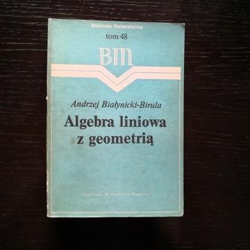 Algebra liniowa z geometrią Białynicki-Birula