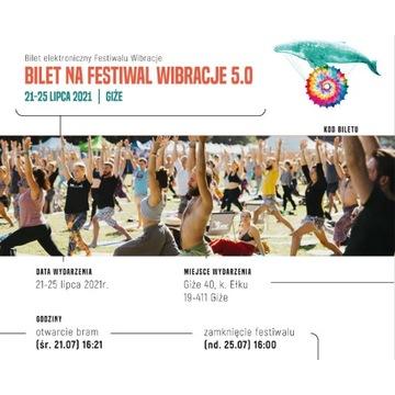 BILETY BILETY FESTIWAL WIBRACJE 5.0