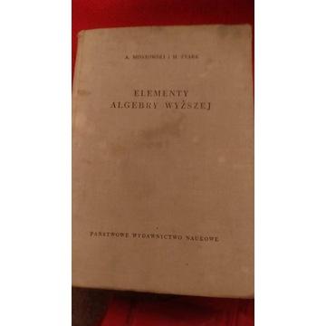 Stark, Mostowski, Elementy algebry wyższej