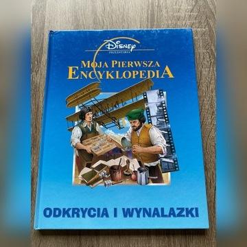 Moja pierwsza encyklopedia - Odkrycia i wynalazki