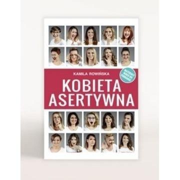 Książka Kobieta Asertywna Kamila Rowińska