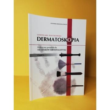 Dermatoskopia Praktyczny poradnik dla techników