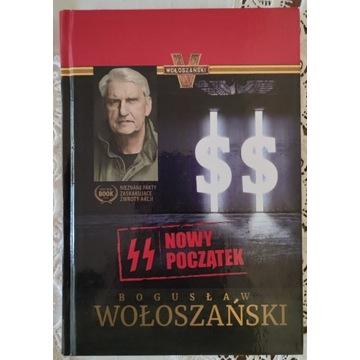 Bogusław Wołoszański - SS Nowy początek