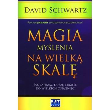 David Schwartz Magia myślenia na wielką skalę