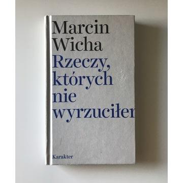 Marcin Wicha - Rzeczy, których nie wyrzucilem